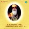 Shabads of Guru Nanak, Vol. 3