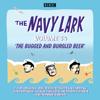 Lawrie Wyman - The Navy Lark: Volume 34: The Classic BBC Radio Sitcom (Original Recording) artwork