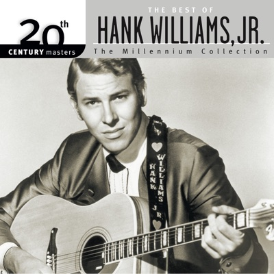 20th Century Masters - The Millennium Collection: The Best of Hank Williams, Jr. - Hank Williams Jr.