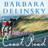 Barbara Delinsky - Coast Road (Unabridged)  artwork