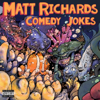 Comedy Jokes - Matt Richards