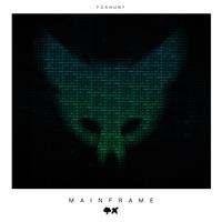 Mainframe - FOXHUNT