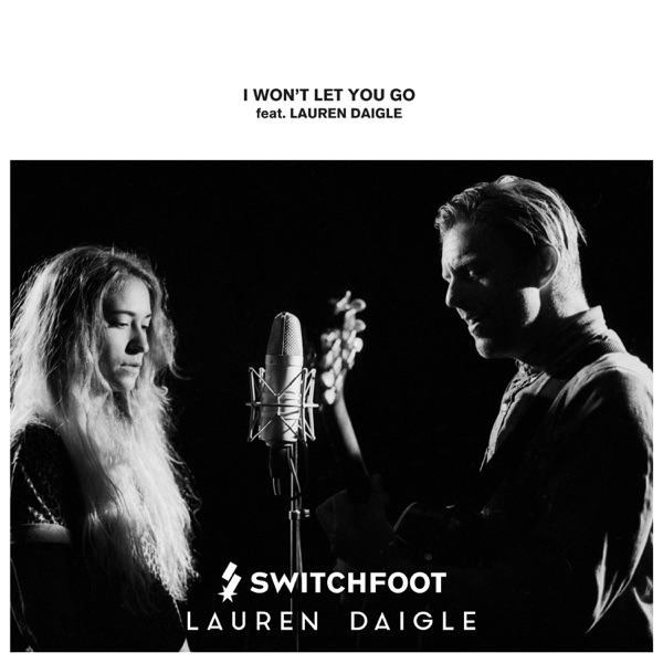 I Won't Let You Go (feat. Lauren Daigle) - Single