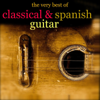 The Very Best of Classical & Spanish Guitar - Various Artists