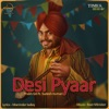 Desi Pyaar Single feat Sudesh Kumari Single