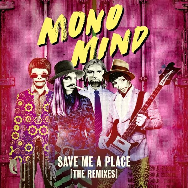 Mind mit Save Me a Place (Hugel Remix)