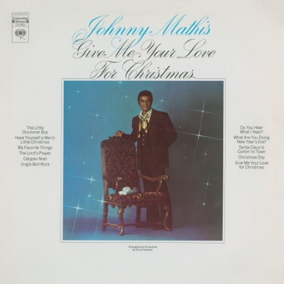 Give Me Your Love for Christmas - Johnny Mathis