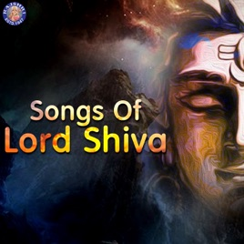 ‎Songs of Lord Shiva by Various Artists