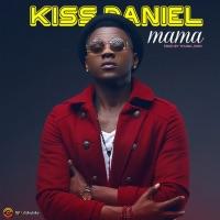 Kizz Daniel - Mama - Single