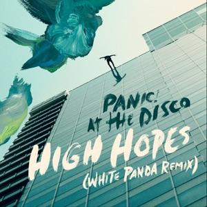 High Hopes (White Panda Remix) - Single Mp3 Download