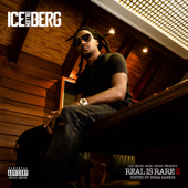 Real Is Rare 2-Ice Billion Berg