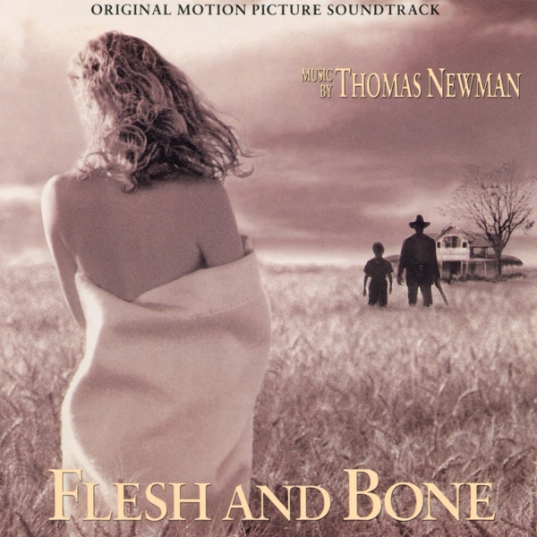 Flesh and Bone (Original Motion Picture Soundtrack)