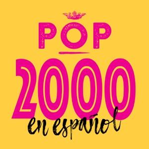 Pop 2000 en Español