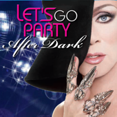 Let's Go Party After Dark