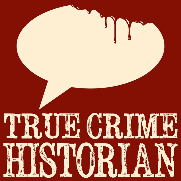 True Crime Historian - Early Access
