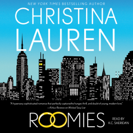 Roomies (Unabridged) - Christina Lauren MP3 Download