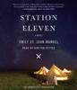 Emily St. John Mandel - Station Eleven: A novel (Unabridged) artwork