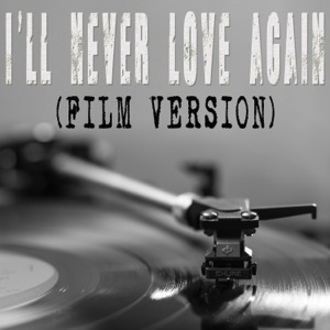 "Vox Freaks - I'll Never Love Again (From ""a Star Is Born"") [Film Version] [Originally By Lady Gaga and Bradley Cooper] [Instrumental]"