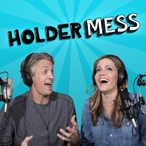 HolderMess: the Holderness Family Podcast