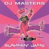 D.J. Masters: Slammin' Jams