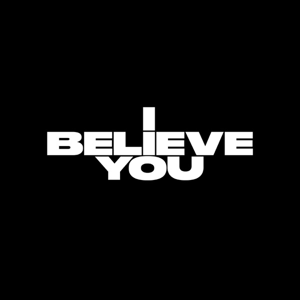 I Believe You - Single