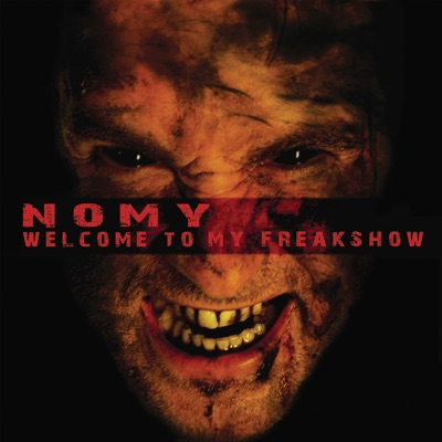 Welcome to My Freakshow - Nomy