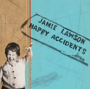 Happy Accidents – Jamie Lawson