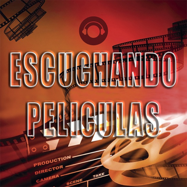 Escuchando Peliculas By Iaki On Apple Podcasts