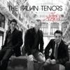 The Italian Tenors - Parla più piano (The Love Theme from