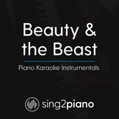 Beauty and the Beast (Lower Key) Originally Performed by Ariana Grande & John Legend] [Piano Karaoke Version]