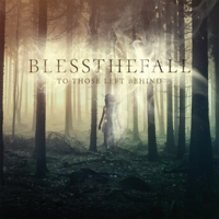 blessthefall - To Those Left Behind artwork