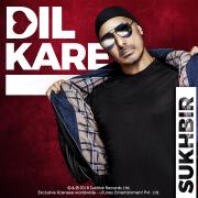 Dil Kare - Sukhbir - Sukhbir