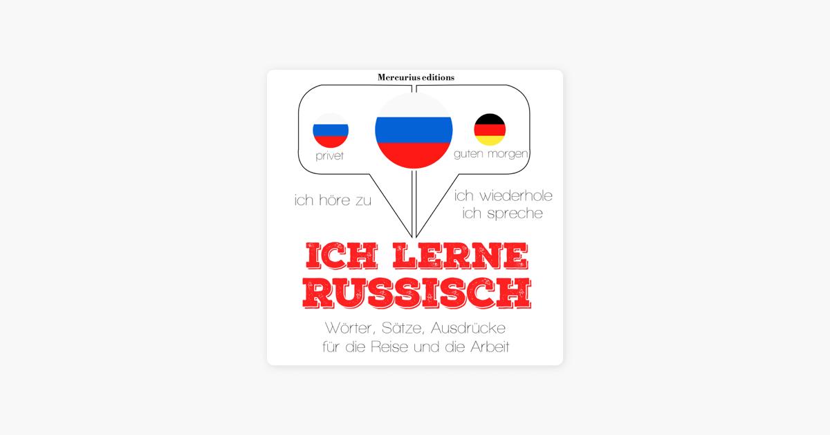 Ich Lerne Russisch Ich Höre Zu Ich Wiederhole Ich Spreche