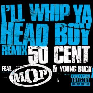 I'll Whip Ya Head Boy (Remix) - Single