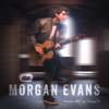 Things That We Drink To - Morgan Evans mp3