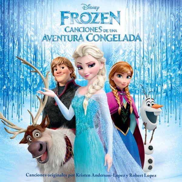 Frozen (Canciones de una Aventura Congelada)