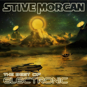 Stive Morgan - The Best of Electronic