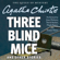 Agatha Christie - Three Blind Mice and Other Stories