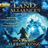 Aleron Kong - The Land: Alliances: A LitRPG Saga: Chaos Seeds, Book 3 (Unabridged)  artwork