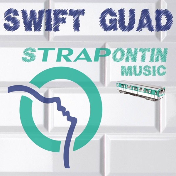 Swift Guad - Strapontin Music - Single
