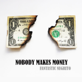 Nobody Makes Money