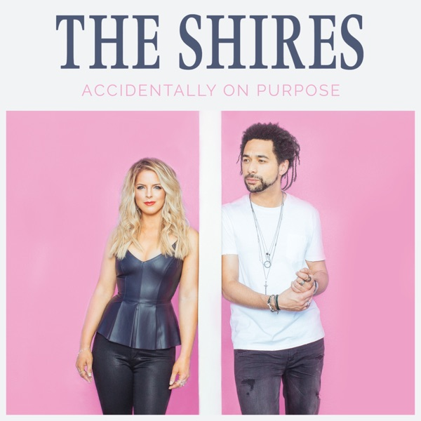 The Shires, Loving You Too Long