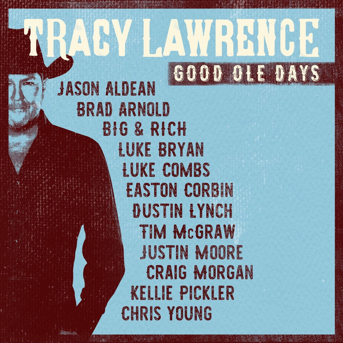 Good Ole Days Tracy Lawrence CD cover