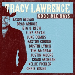 Good Ole Days - Tracy Lawrence Album Cover