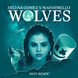 View album Selena Gomez & Marshmello - Wolves (MOTi Remix) - Single