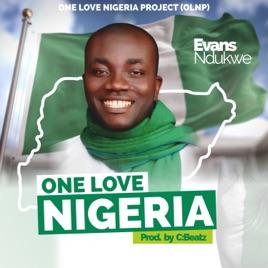 One Love Nigeria - Single by Evans