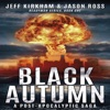Black Autumn: A Post-Apocalyptic Saga (Unabridged) AudioBook Download