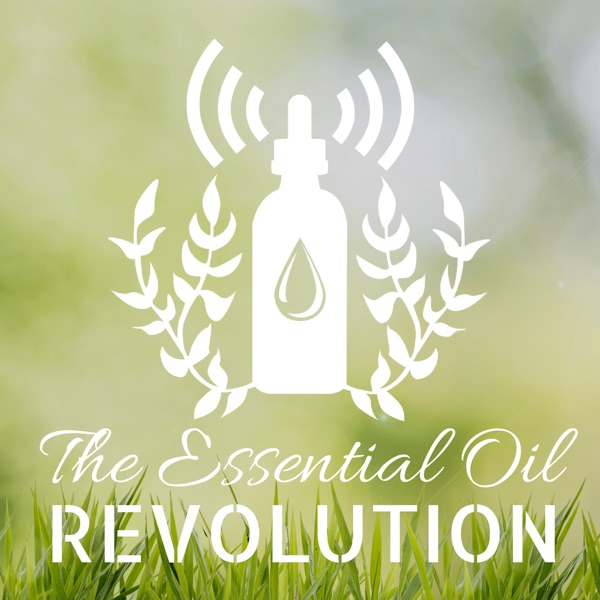 The Essential Oil Revolution –– Aromatherapy, DIY, and Healthy Living w/ Samantha Lee Wright