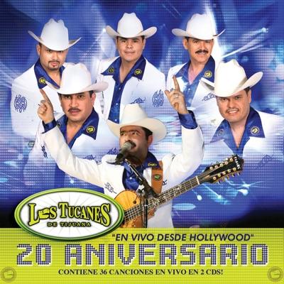 20 Aniversario - En Vivo Desde Hollywood - Los Tucanes de Tijuana
