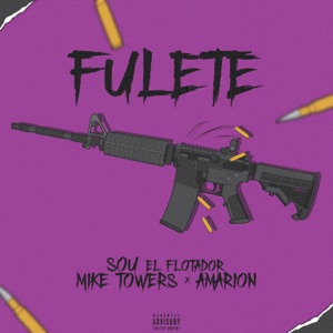 Fulete (feat. Myke Towers & Amarion) - Single Mp3 Download